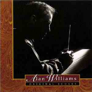 Alan Williams  - Original Scores download