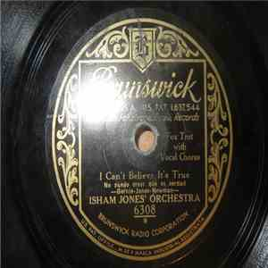 Isham Jones Orchestra - I Can't Believe It's True / My Silent Love download