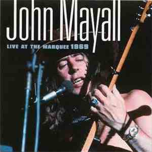 John Mayall - Live At The Marquee 1969 download