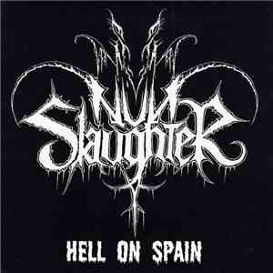 NunSlaughter - Hell On Spain download