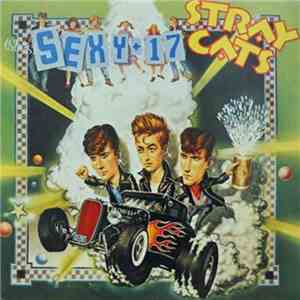 Stray Cats - (She's) Sexy + 17 download free