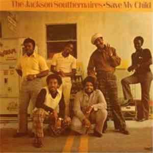 The Jackson Southernaires - Save My Child download free
