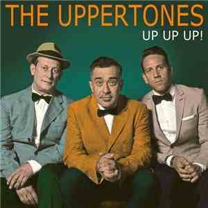 The Uppertones - Up Up Up! download