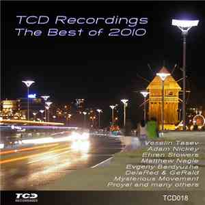 Various - The Best Of TCD Recordings 2010 download
